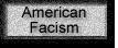 American Facism Enter